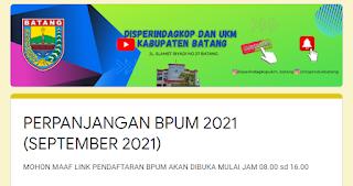 Anda bisa mengakses link pendaftaran online BPUM Kota Batang 2021 disini: bit.ly/BPUM2021-Batang, Link pendaftaran tersebut dibuka pukul 08.00 sampai pukul 16.00