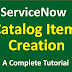 ServiceNow Tutorial: How To Create ServiceNow CATALOG ITEM?