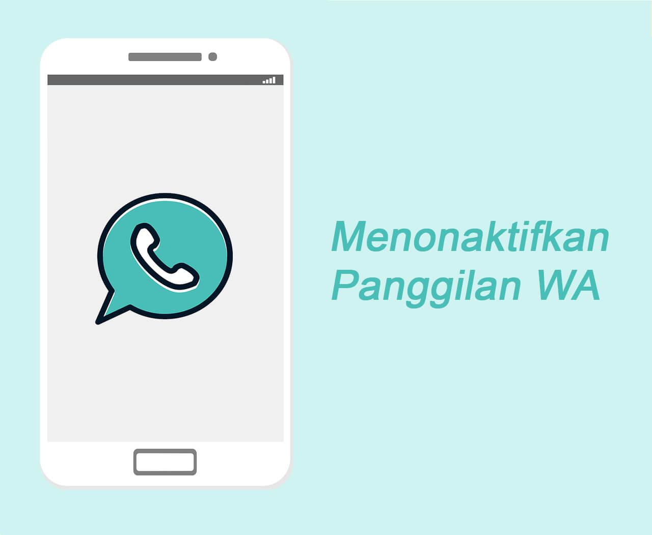 Cara Membisukan Panggilan WhatsAPP