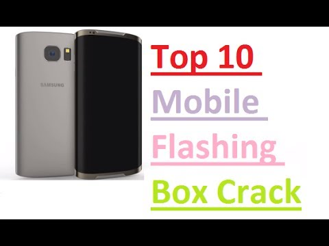 Top 10 Mobile Flashing Box Crack Without Box 2017 Free Download