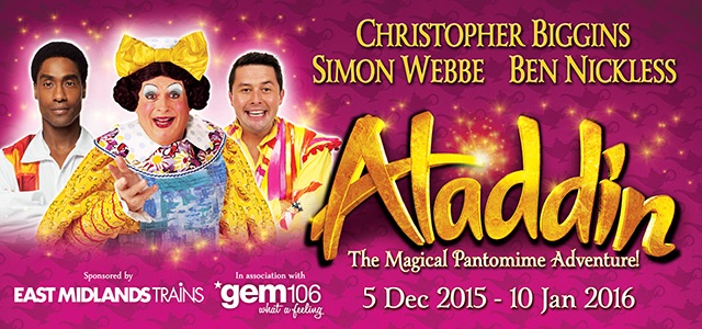 Aladdin Pantomime showing at Theatre Royal Nottingham until 10th Jan 2016.