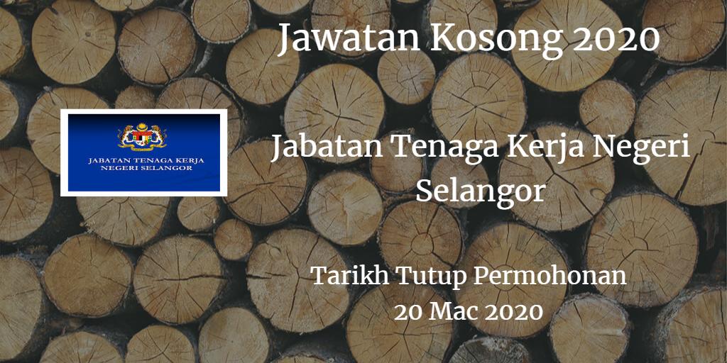 Jawatan Kosong Jabatan Tenaga Kerja Negeri Selangor 20 Mac 2020