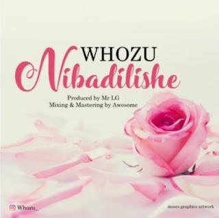 Whozu - Nibadilishe