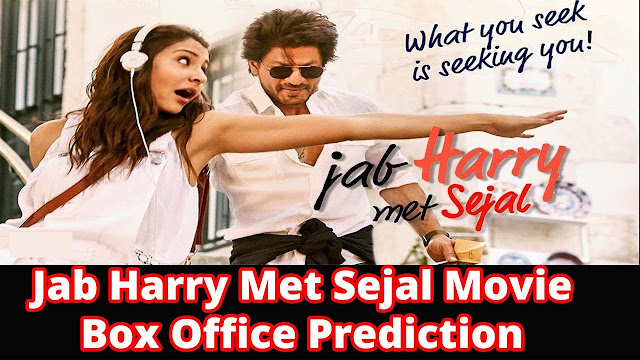 Jab Harry Met Sejal Movie Box Office Collections Report