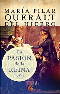 La pasión de la reina de María Pilar Queralt