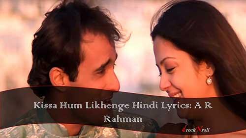 Kissa-Hum-Likhenge-Hindi-Lyrics-A-R-Rahman