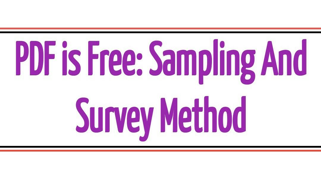 PDF on Sampling and Survey Method