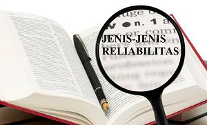 4 Jenis Reliabilitas