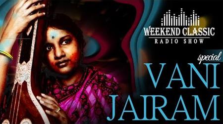 Vani Jairam Special Weekend Classic Radio Show