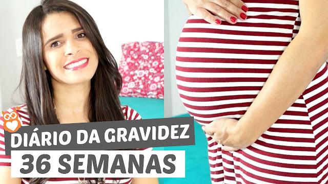 Diário da gravidez: 36 semanas (segunda gravidez)