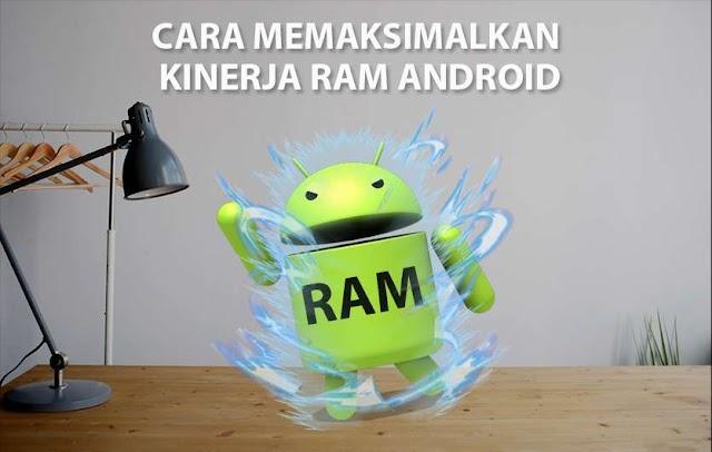 Cara Meningkatkan Kinerja RAM Android Tanpa Root Agar Ponsel Semakin Cepat