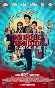 Middle School: The Worst Years of My Life Poster