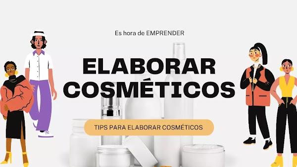 ▷ Cosméticos al por mayor: Tip´s para elaborar cosméticos