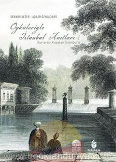 Adnan Özyalçıner, Sennur Sezer - Öyküleriyle İstanbul Anıtları 1