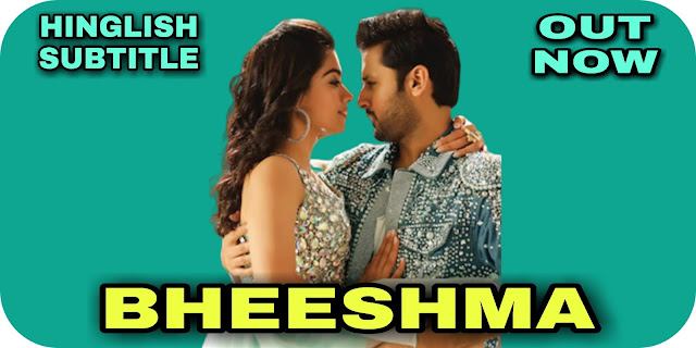 Bheeshma (2020) Telugu Movie Hinglish Subtitle