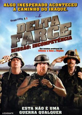 Delta%2BFarce%2B %2BMiss%25C3%25A3o%2BIncompet%25C3%25AAncia Download Delta Farce: Missão Incompetência   DVDRip Dublado Download Filmes Grátis