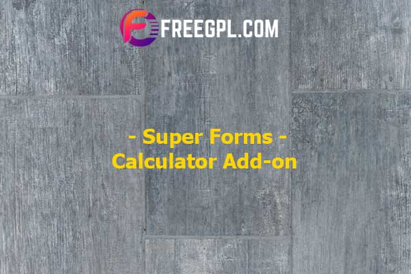 Super Forms – Calculator Add-on Nulled Download Free