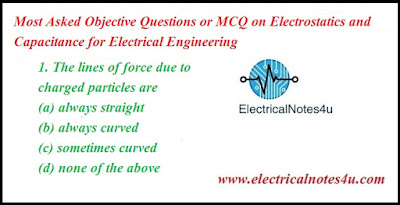 MCQ on Electrostatics and Capacitance for Electrical Engineering