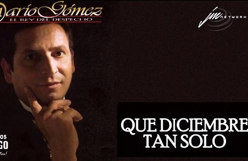 Que Diciembre Tan Solo | Dario Gomez Lyrics