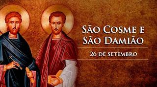 Hoje, celebra-se São Cosme e São Damião, gêmeos mártires e padroeiros dos médicos