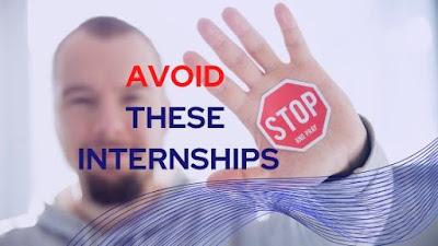 Internships to Avoid