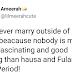 Ba zamu iya auren wanda ba Hausa/Fulani ba - Inji Matan Arewa