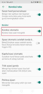 Cara Mudah Mematikan Fitur Auto Correct di Google Keyboard