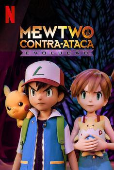 Pokémon: Mewtwo Contra-ataca Evolução