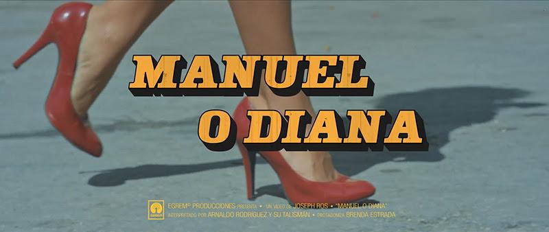 Arnaldo y su Talismán - ¨Manuel o Diana¨ - Videoclip - Dirección: Joseph Ros. Portal Del Vídeo Clip Cubano - 01