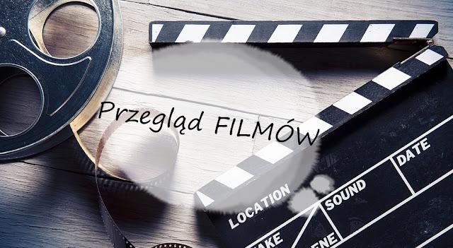 Przegląd FILMÓW - Netflix | RECENZJE #1