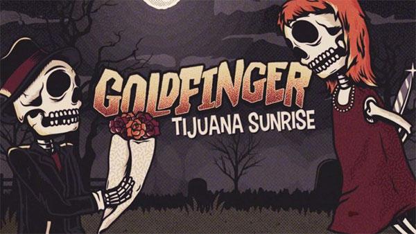 """Goldfinger's """"Tijuana Sunrise"""" skate punk cover"""