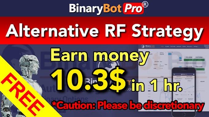 Alternative RF Strategy | Binary Bot Pro