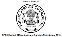 OPSC Medical Officer, Assistant Surgeon Recruitment