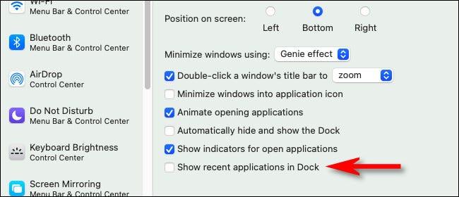 """في تفضيلات """"Dock & Menu Bar"""" ، قم بإلغاء تحديد """"إظهار التطبيقات الحديثة في Dock""""."""