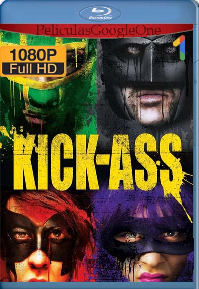 Kick-Ass (2010) [1080p BRrip] [Latino-Inglés] [LaPipiotaHD]