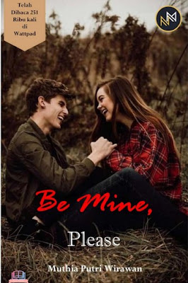 Be Mine, Please by Muthia Putri Wirawan Pdf