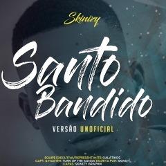 Skinizy - Santo Bandido