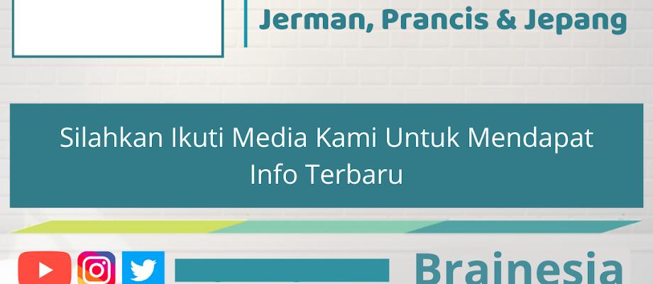 Beasiswa untuk Mahasiswa Indonesia Kursus Bahasa Inggris, Jerman, Prancis & Jepang