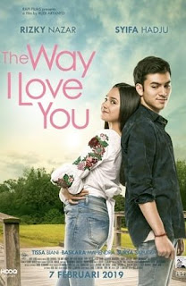 The Way I Love You 2019