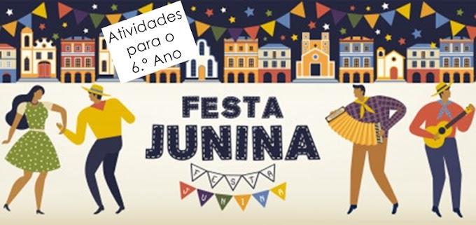 Os Símbolos da Festa Junina - Atividades de Língua Portuguesa para o 6.º C / 6.º E