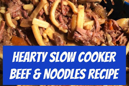 Hearty Slow Cooker Beef & Noodles Recipe #beef #noodles #slowcooker #dinner #comfortfood
