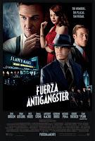 Fuerza Antigángster / Escuadrón Antigángster / Gangster Squad: Brigada de Élite
