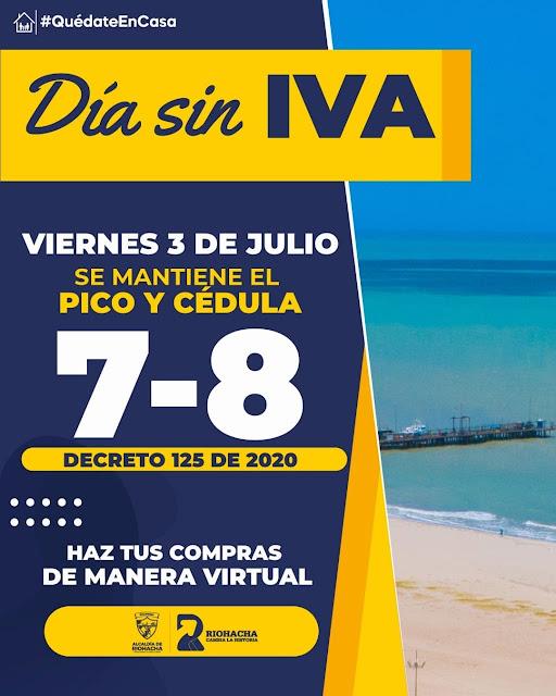 hoyennoticia.com, Día sin IVA con pico y cédula en Riohacha