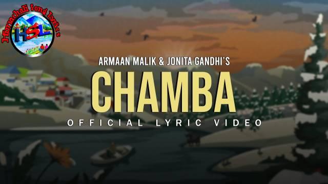 Chamba / Maaye Ni Meriye Song Lyrics - Armaan Malik & Jonita Gandhi