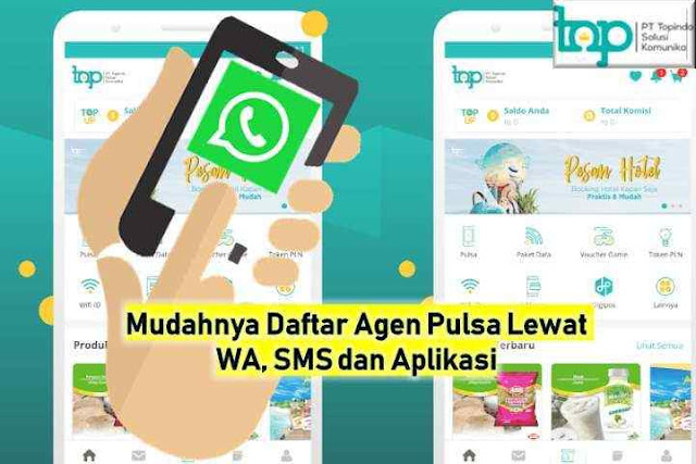 Mudahnya Daftar Agen Pulsa Lewat WA, SMS dan Aplikasi