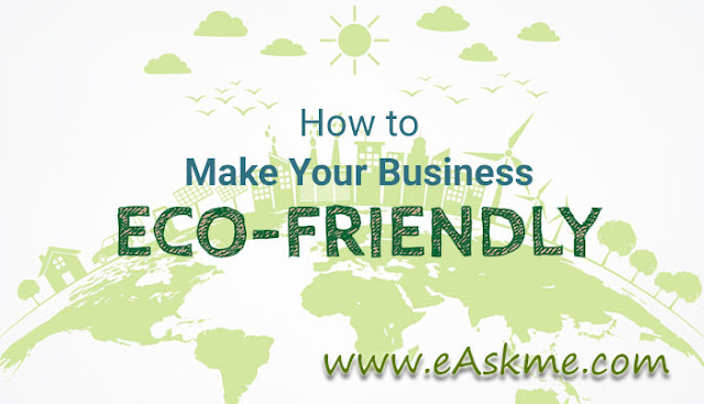 How to make your business eco friendly: eAskme