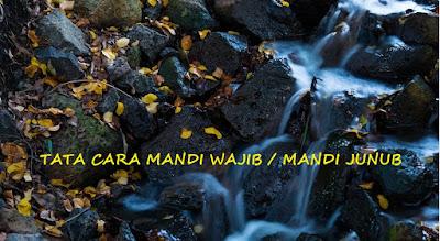 Tata Cara Mandi Wajib (Mandi Junub)