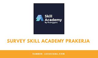 Cara Mengisi Survey Skill Academy Prakerja