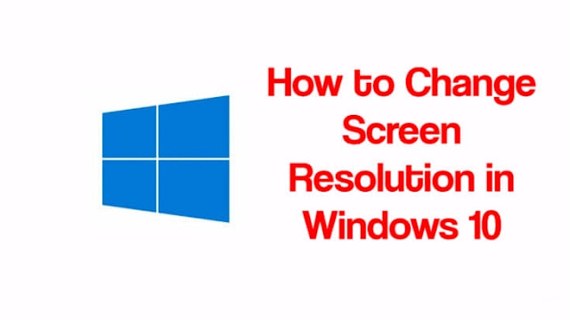 3 Ways To Change Screen Resolution In Windows 10