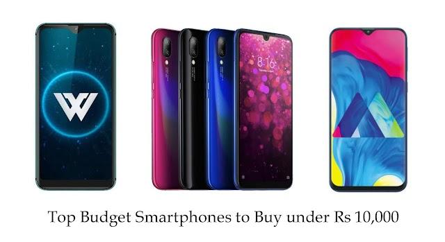 Top budget Smart phones to buy in India under 10,000 ( October 2019)